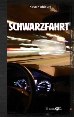 Schwarzfahrt Kirsten Ahlburg 9788770186766
