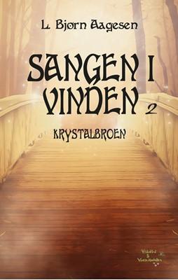 Krystalbroen L. Bjørn Aagesen 9788797179611