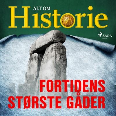 Fortidens største gåder Alt Om Historie 9788726381177