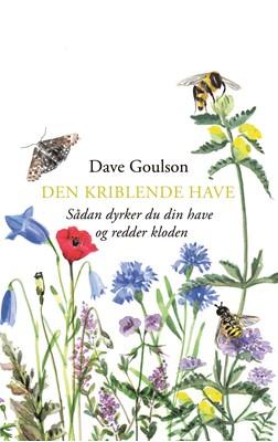 Den kriblende have Dave Goulson 9788740061840