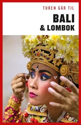 Turen går til Bali & Lombok Jens Erik Rasmussen 9788740034615