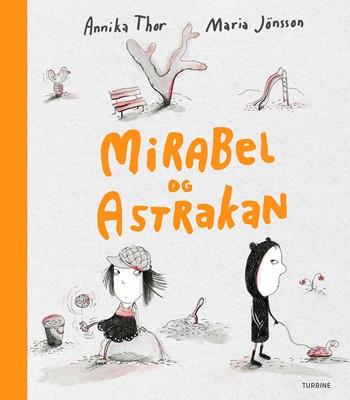 Mirabel og Astrakan Annika Thor 9788740661309