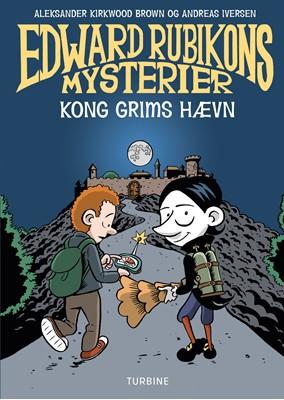Edward Rubikons mysterier - Kong Grims hævn Aleksander Kirkwood Brown 9788740660289