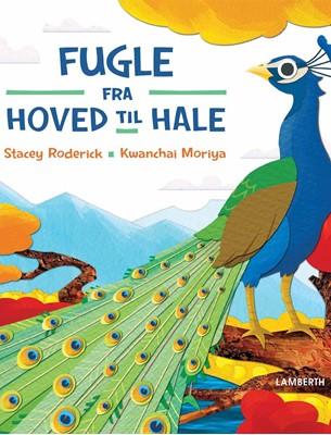 Fugle - fra hoved til hale Stacey Roderick 9788772248059