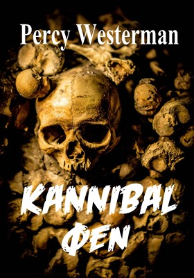 Kannibal øen Percy F. Westerman 9788793381209