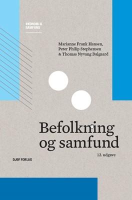 Befolkning og samfund Thomas Nyvang Dalgaard, Peter Philip Stephensen, Marianne Frank Hansen 9788757444568