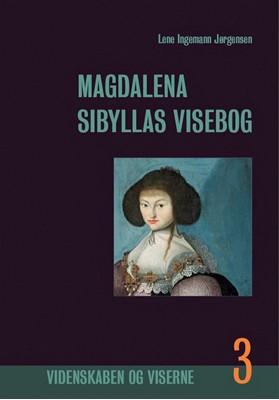 Magdalena Sibyllas Visebog, bind 3 Lene Ingemann Jørgensen 9788799910229