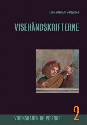 Visehåndskrifterne, Bind 2 Lene Ingemann Jørgensen 9788799910212