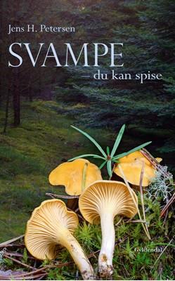 Svampe - du kan spise Jens H. Petersen 9788702160574