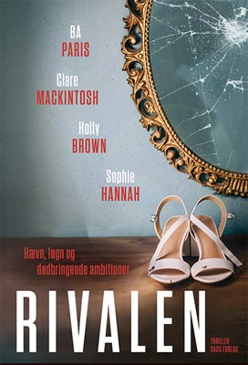 Rivalen Sophie Hannah, Holly Brown, B.A. PARIS, Clare Mackintosh 9788712060208
