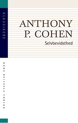 Selvbevidsthed Anthony P. Cohen 9788741276250