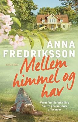 Mellem himmel og hav Anna Fredriksson 9788763860840