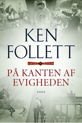 På kanten af evigheden Ken Follett 9788770790741