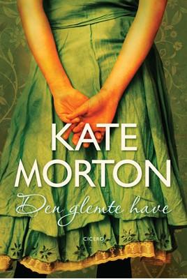 Den glemte Have Kate Morton 9788763819732