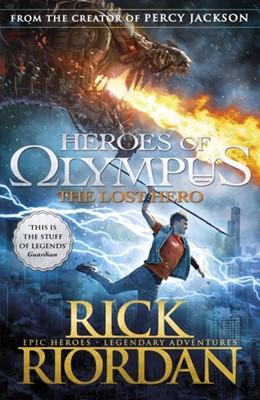 The Lost Hero (Heroes of Olympus Book 1) Rick Riordan 9780141325491