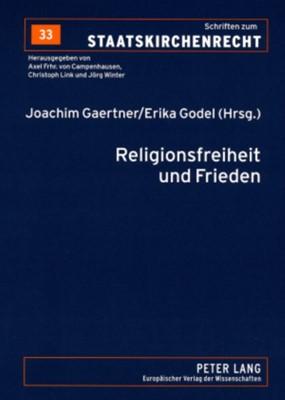 Religionsfreiheit Und Frieden  9783631552391