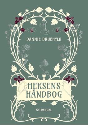 Heksens håndbog Dannie Druehyld 9788702298789
