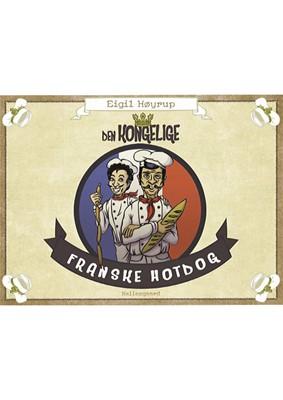 Den kongelige franske hotdog Emil Høyrup, Eigil Høyrup 9788772189406