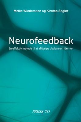 Neurofeedback Meike Wiedemann, Kirsten  Segler 9788793716391