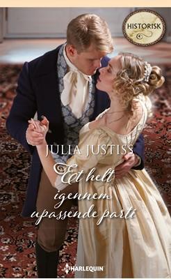 Et helt igennem upassende parti Julia Justiss 9789150792225