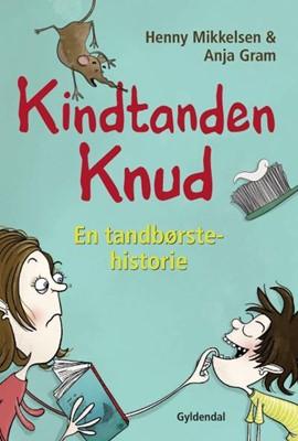 Kindtanden Knud Henny Mikkelsen 9788702298611