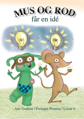 Mus og Rod får en idé Ane Gudrun 9788793767836