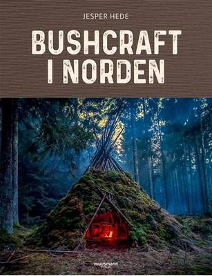 Bushcraft i Norden Jesper Hede 9788793679764