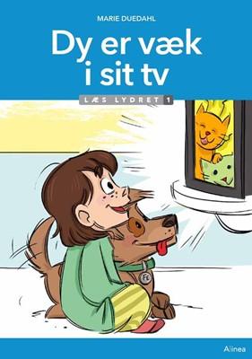 Dy er væk i sit tv, Læs Lydret 1 Marie Duedahl 9788723546920