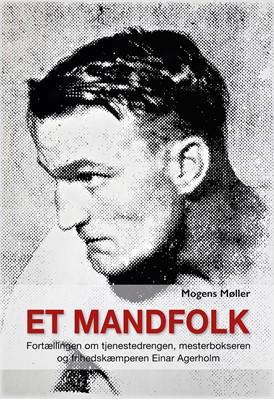 Et mandfolk Mogens Møller 9788797204405