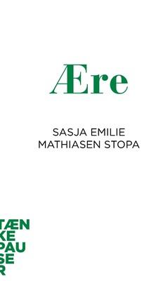 Ære Sasja Emilie Mathiasen Stopa 9788772192055