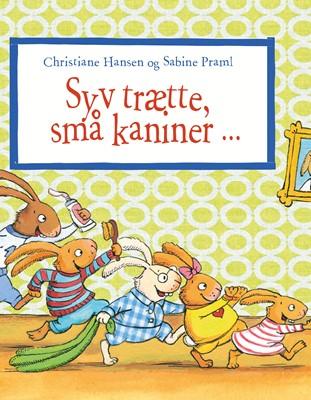 Syv trætte, små kaniner Christiane Hansen 9788772247960