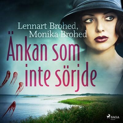 Änkan som inte sörjde Monika Brohed, Lennart Brohed 9788726495157
