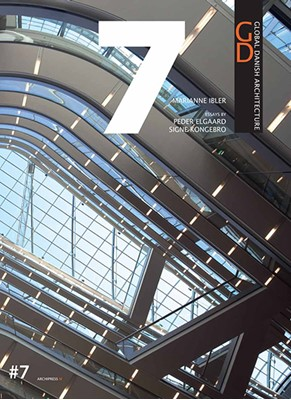 Global Danish Architecture #7 Signe Kongebro, Marianne Ibler, Peder Elgaard 9788791872082