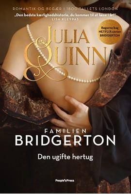Familien Bridgerton. Den ugifte hertug Julia Quinn 9788770369022