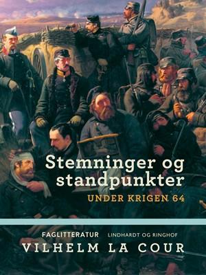Stemninger og standpunkter under krigen 64 Vilhelm La Cour 9788726263404
