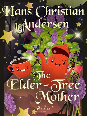 The Elder-Tree Mother Hans Christian Andersen 9788726417906