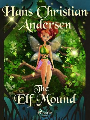 The Elf Mound Hans Christian Andersen 9788726417852