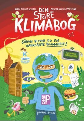 Den store klimabog Anders Nolting Magelund, Anna Fenger Schefte 9788740060065