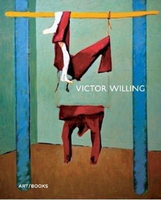 Victor Willing Victoria Howarth, Liz Gilmore, John McEwen 9781908970534