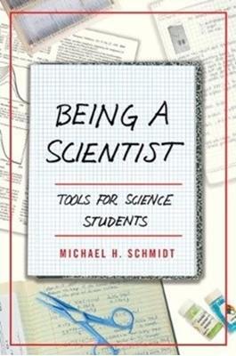 Being a Scientist Michael H. Schmidt 9781487588441
