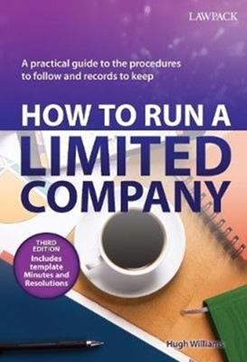 How to Run a Limited Company Hugh Williams 9781910143216