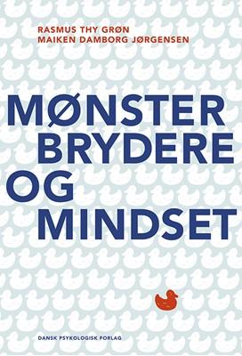 Mønsterbrydere og mindset Maiken Damborg  Jørgensen, Rasmus Thy  Grøn 9788771583601