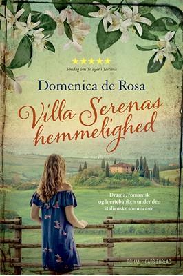 Villa Serenas hemmelighed Domenica De Rosa 9788712060031