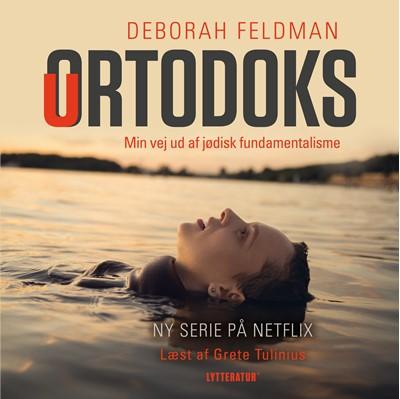 Uortodoks Deborah Feldman 9788770304207