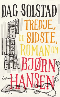 Tredje, og sidste, roman om Bjørn Hansen Dag Solstad 9788763864244