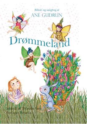 Drømmeland Ane  Gudrun 9788793767829