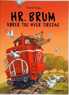 Hr. Brum kører tog hver tirsdag Daniel Napp 9788772247953