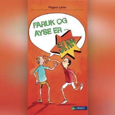 Faruk og Ayse er ... Mogens Lyhne 9788762519817