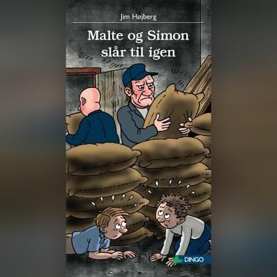 Malte og Simon slår til igen Jim Højberg 9788762519978