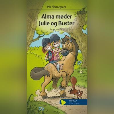 Alma møder Julie og Buster Per Østergaard 9788702302745